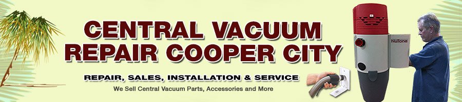 Central Vacuum Cooper City