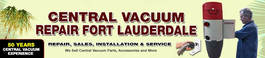Central Vacuum Fort Lauderdale