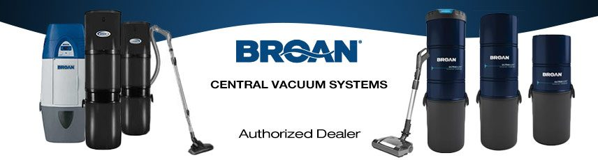 Broan Central Vacuum Local Sales, Repair & Installation serving South Florida