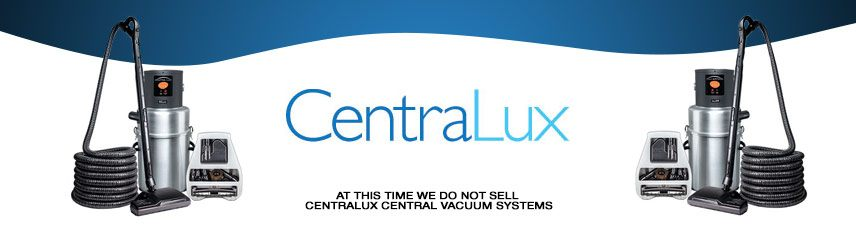 Centralux Central Vacuum Local Sales, Repair & Installation serving South Florida
