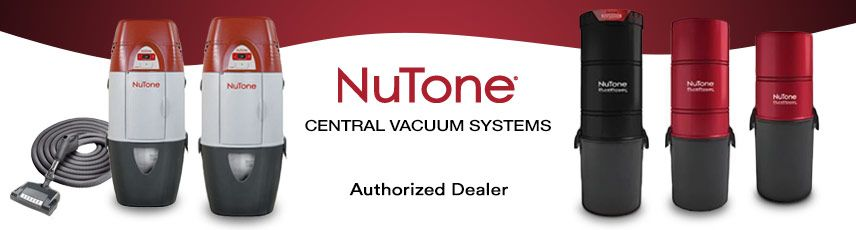 NuTone Central Vacuum Local Sales, Repair & Installation serving South Florida